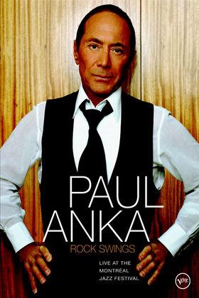 Paul Anka, Rock Swings - Live At The Montreal Jazz Festival, 00602498890004