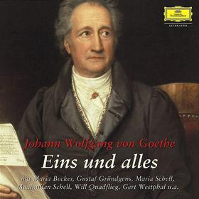 Johann Wolfgang von Goethe, Eins und alles, 00602498765937