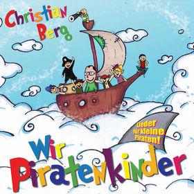 Christian Berg, Wir Piratenkinder, 00602498706374
