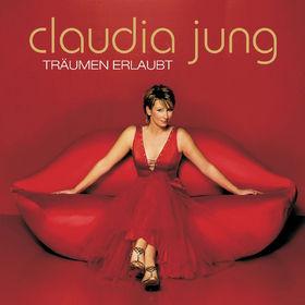 Claudia Jung, Träumen erlaubt, 00602498541760