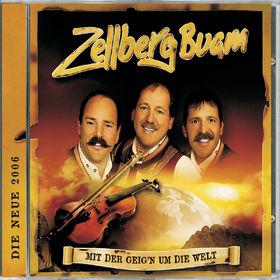 Zellberg Buam, Mit Der Geig'n Um Die Welt, 00602498552797