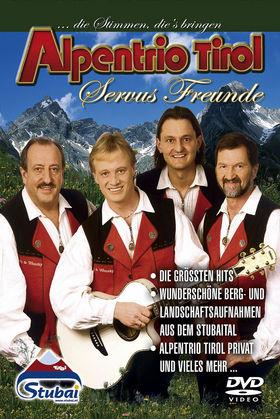 Alpentrio Tirol, Servus Freunde, 00602498552773