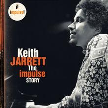 Keith Jarrett, The Impulse Story, 00602498551073