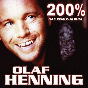 Olaf Henning, 200% - Das Remix-Album, 04260010751217
