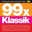 Felix Mendelssohn Bartholdy, 99 x Klassik, 00028947696773