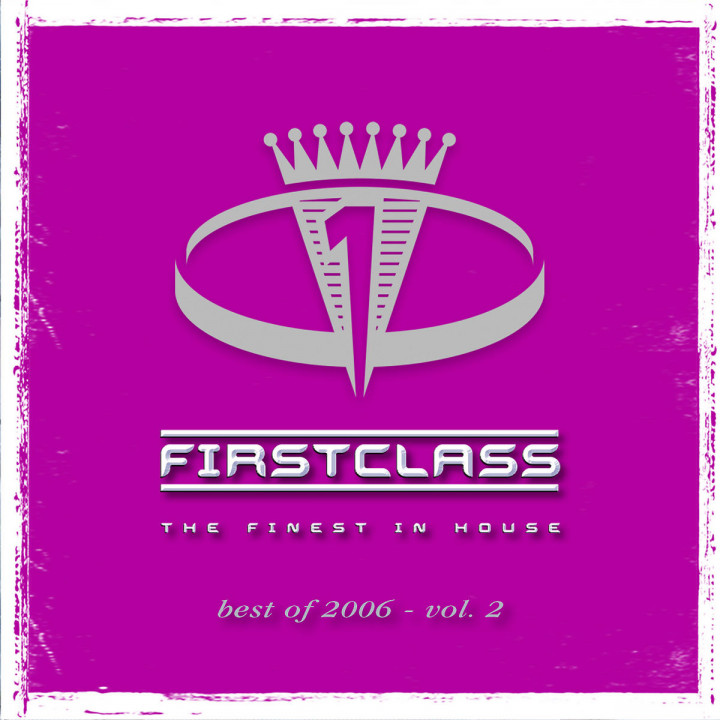 First Class - Best Of 2006 Vol. 2 0602498398506