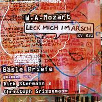 Christoph Grissemann & Dirk Stermann, W.A.Mozart Leck mich im Arsch