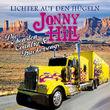 Jonny Hill, Lichter auf den Hügeln - Die schönsten Country- & Truckersongs, 00602517009608