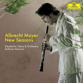 Albrecht Mayer, New Seasons - Händel für Oboe und Orchester, 00028947656814