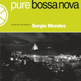Sérgio Mendes, Pure Bossa Nova, 00602517013971