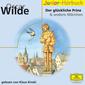Eloquence Junior Hörbuch, Der glückliche Prinz, Der selbstsüchtige Riese u.a. Märchen, 00602498595725