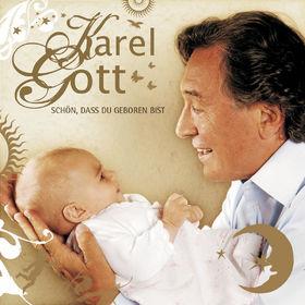 Karel Gott, Schön, dass Du geboren bist, 00602517006225