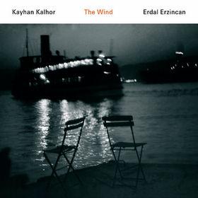 Kayhan Kalhor, The Wind, 00602498563540