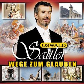 Oswald Sattler, Wege zum Glauben - Oswald Sattler singt religiöse Lieder, 00602517062740