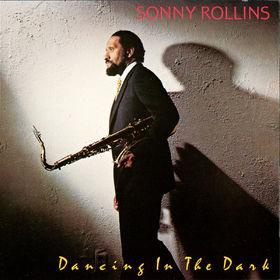 Sonny Rollins, Dancing In The Dark, 00025218915526