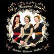 The Puppini Sisters, Betcha Bottom Dollar, 00602517062276