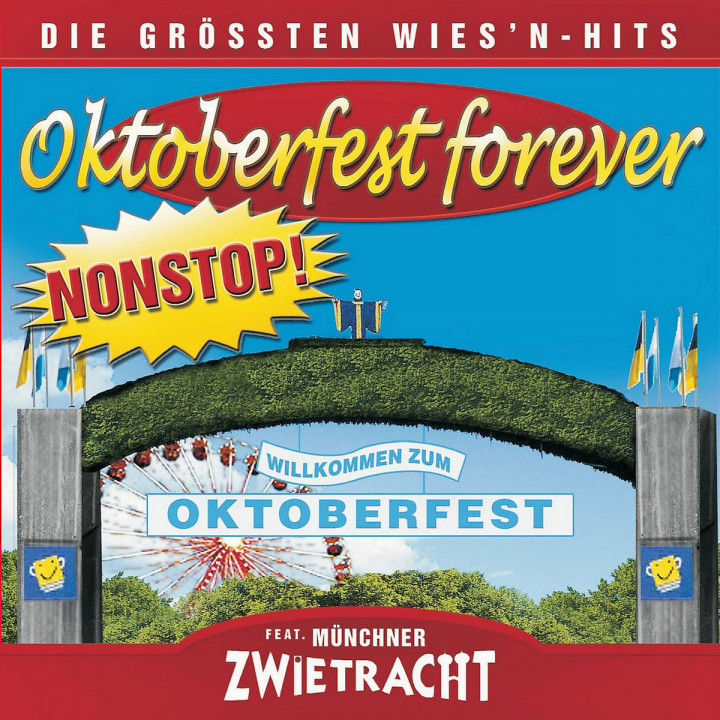 Oktoberfest Forever-Die größten Wiesnhits NONSTOP 0602517072536