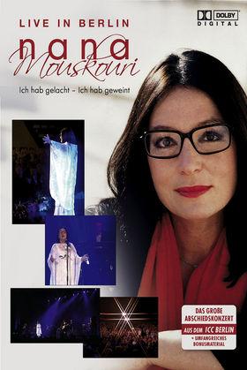Nana Mouskouri, Ich hab gelacht - ich hab geweint (Live In Berlin, 00602517024298