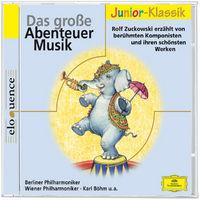 Eloquence Junior Klassik, Das große Abenteuer Musik mit Rolf Zuckowski, 00028944285567