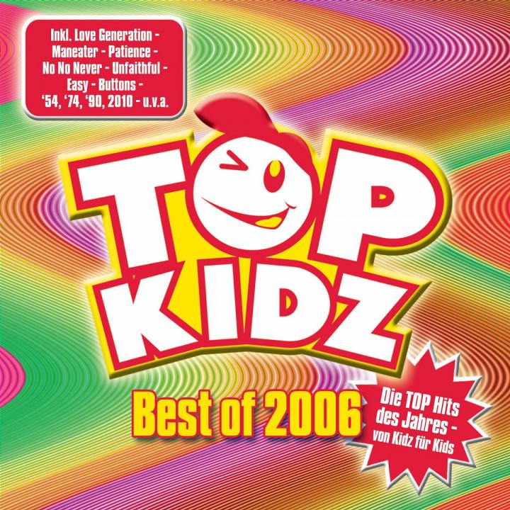 Best of 2006 - Top Hits von Kidz für Kids 0602517126592