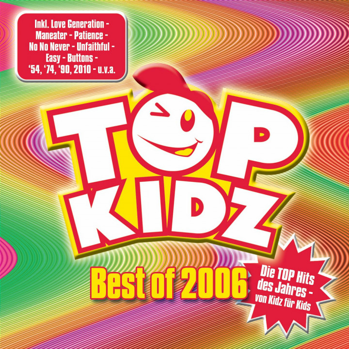 Best of 2006 - Top Hits von Kidz für Kids 0602517126592