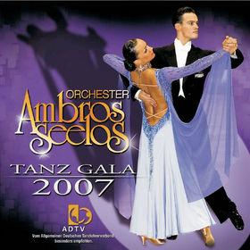 Orchester Ambros Seelos, Tanz Gala 2007, 00602517093928