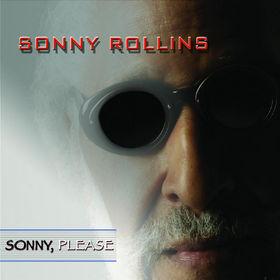 Sonny Rollins, Sonny, Please, 00602517086203
