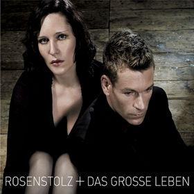 Rosenstolz, Das grosse Leben, 00602517138889
