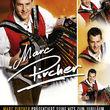 Marc Pircher, 15 Jahre - Marc Pircher Präsentiert Seine Hits Zum Jubiläum, 00602517099821