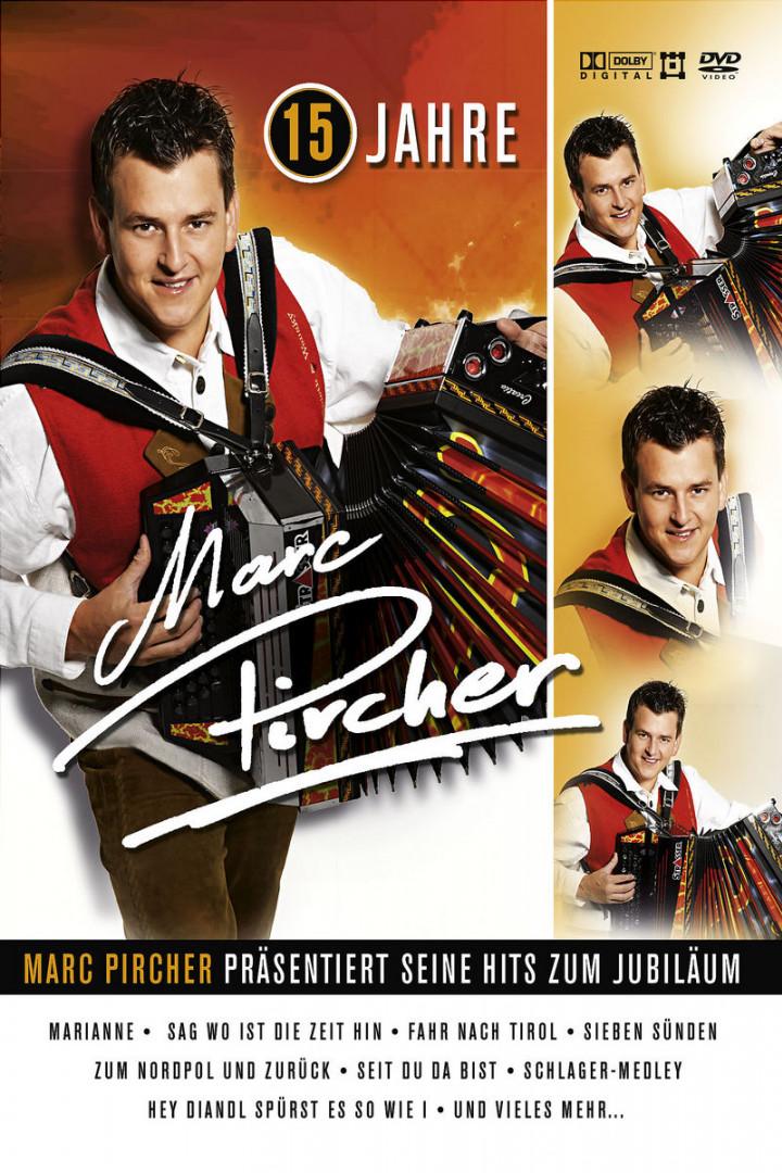 15 Jahre - Marc Pircher Präsentiert Seine Hits Zum Jubiläum 0602517099827