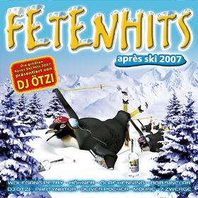 FETENHITS, Fetenhits Apres Ski 2007, 00602498452349