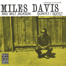 Original Jazz Classics, Miles Davis And Milt Jackson Quintet/Sextet, 00025218111225