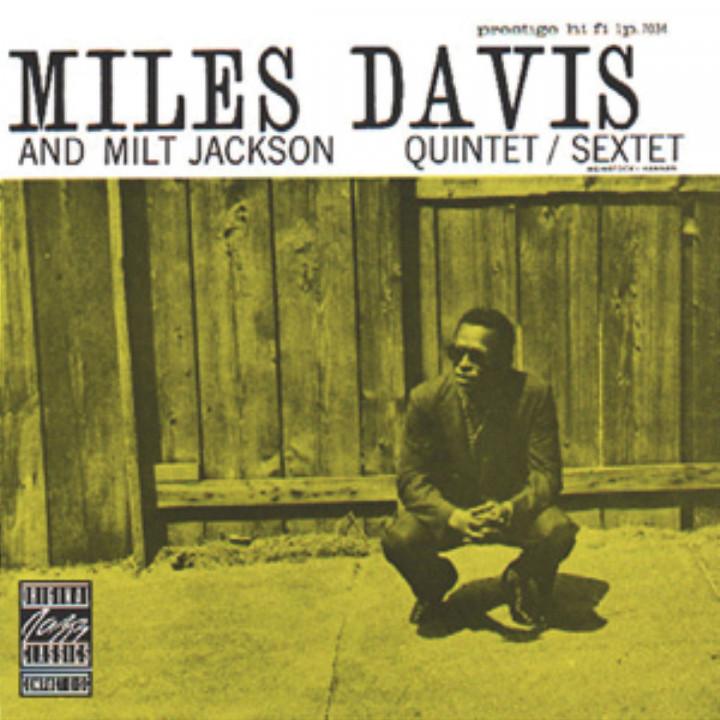 Miles Davis And Milt Jackson Quintet/Sextet 0025218111225