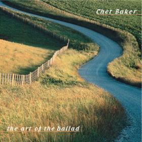 Chet Baker, The Art Of The Ballad, 00025218311120