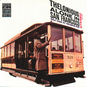 Original Jazz Classics, Thelonious Alone In San Francisco, 00025218623124
