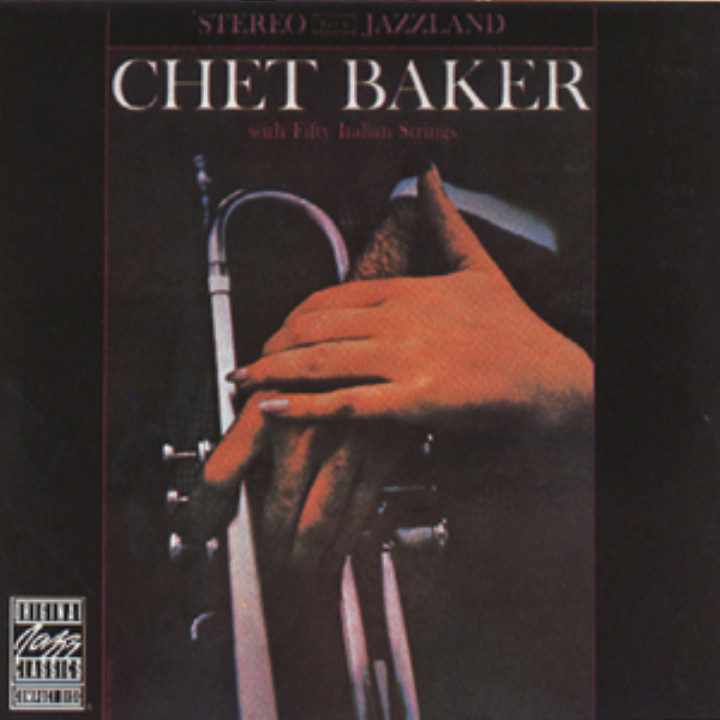 Chet Baker With Fifty Italian Strings 0025218649227