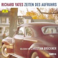 Richard Yates, Zeiten des Aufruhrs