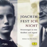 Joachim Fest, Ich nicht