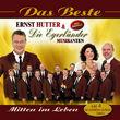 Ernst Hutter & Die Egerländer Musikanten, Das Beste - Mitten Im Leben, 00602517186613
