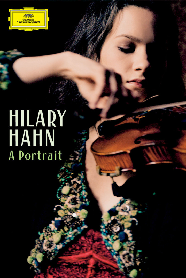 "Hilary Hahn - ""A Portrait"" 0044007341922"