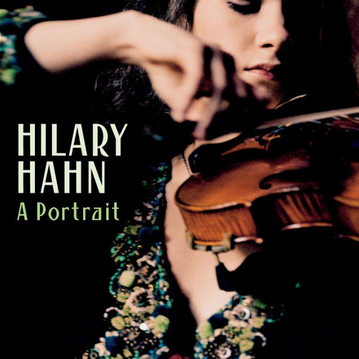 "Hilary Hahn - ""A Portrait"" 0044007341922"