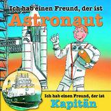 Berufeserie, Ich hab einen Freund, der ist Astronaut / Kapitän, 00602517180512