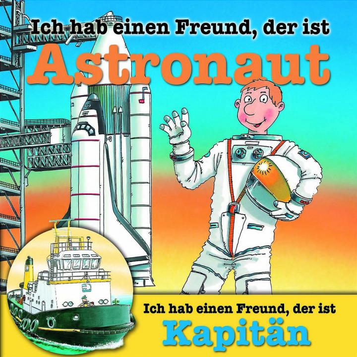 Berufeserie 5: Ich hab einen Freund, der ist Astronaut / Kapitän 0602517180516