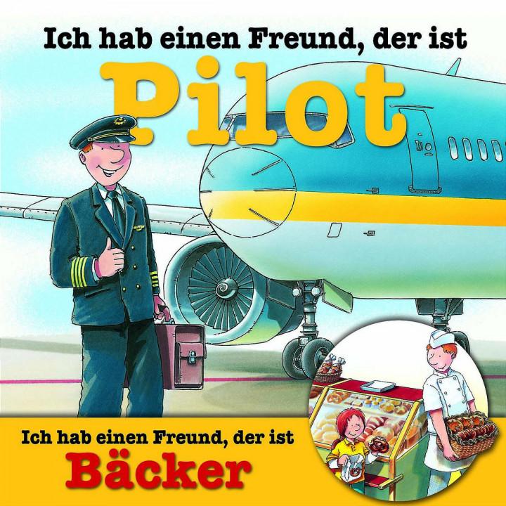 Berufeserie 6: Ich hab einen Freund, der ist Pilot / Bäcker 0602517180538