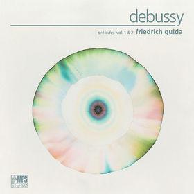 Friedrich Gulda, Debussy: Préludes Vol. 1&2, 00028947656746