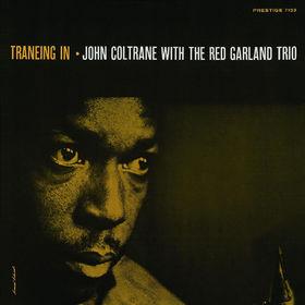John Coltrane, Traneing In (Rudy Van Gelder Remaster), 00888072301566