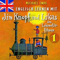 Jim Knopf, Englisch lernen mit Jim Knopf und Lukas dem Lokomotivführer 1, 00602517177277