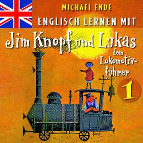 Michael Ende, Englisch lernen mit Jim Knopf und Lukas dem Lokomotivführer 1, 00602517177277