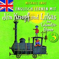 Jim Knopf, Englisch lernen mit Jim Knopf und Lukas dem Lokomotivführer 3, 00602517177291