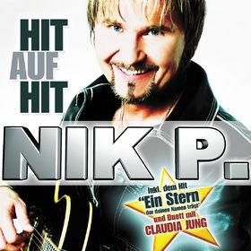Nik P., Hit Auf Hit, 00602517261815